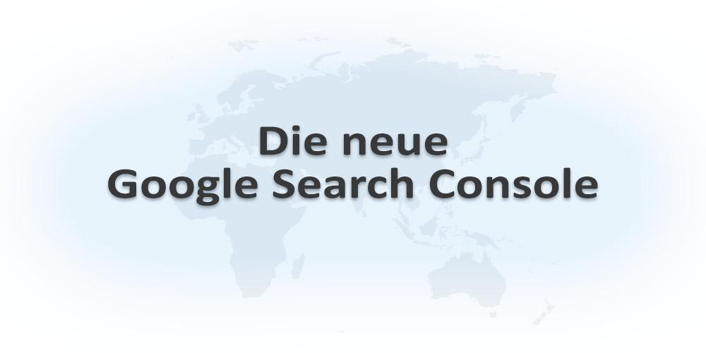 Was kann die neue Goole Search Console?